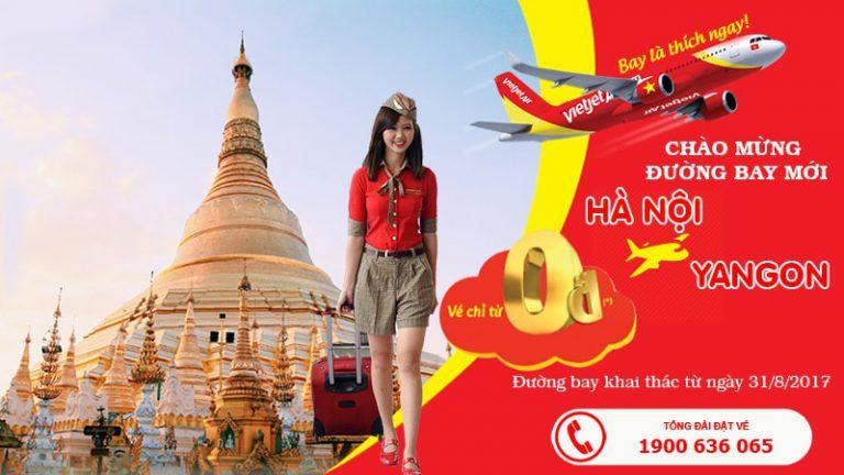 Đến Myanmar tiết kiệm với vé 0Đ – Mừng đường bay mới Hà nội Yagon của Vietjet