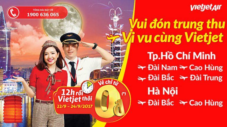 Vui Trung thu 55.000 vé 0 đồng toàn mạng bay – Vi vu cùng Vietjet